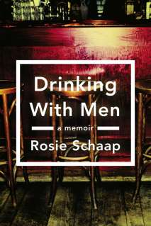 "24book ""Drinking with Men"" by Rosie Schaap."
